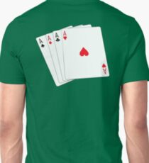 ACE, Aces High, Gamble, Four Aces, Poker, Playing Cards, Winning Hand, on green Unisex T-Shirt