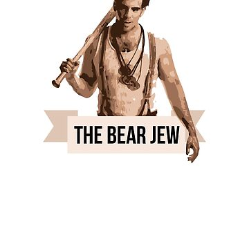 Inglourious Basterds: The Bear Jew by coast-to-coast