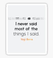 Mango Yogi Berra quote Sticker