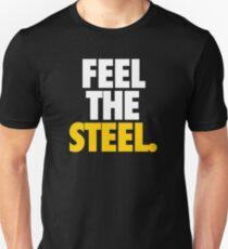 FEEL THE STEEL. Unisex T-Shirt