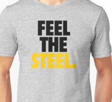 FEEL THE STEEL. - Alternate Unisex T-Shirt