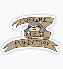 Consent is mandatory Sticker