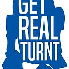R2D2 - Get Real Turnt by youngkinderhook