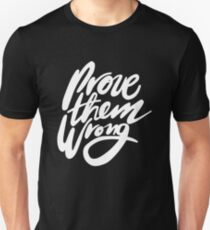 Prove Them Wrong - White T-Shirt