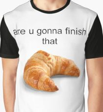 Are you gonna finish that croissant? - Carl Wheezer Graphic T-Shirt