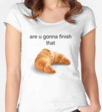 Are you gonna finish that croissant? - Carl Wheezer Women's Fitted Scoop T-Shirt