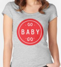 Go Baby, Go! Women's Fitted Scoop T-Shirt