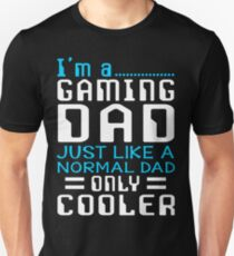 I'm a Gaming Dad Unisex T-Shirt