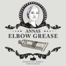 Annas Elbow Grease  - Downton Abbey Industries by Rob Stephens