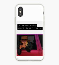 If young metro don't trust you iPhone Case