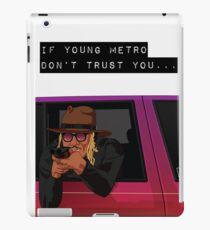 Vinilo o funda para iPad Si el metro joven no confía en ti