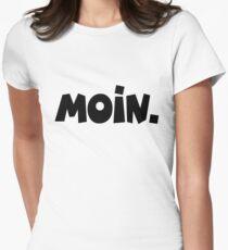 Moin - Guten Morgen Gruß Women's Fitted T-Shirt