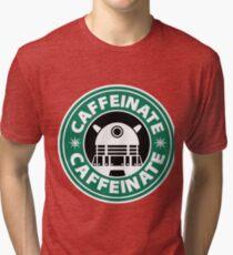 CAFFEINATE!!! Tri-blend T-Shirt