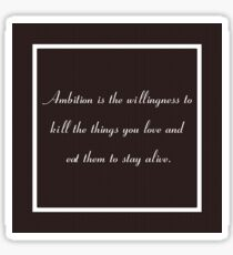 30 Rock Inspired Brown TV Show Jack Donaghy Quote, Ambition Sticker