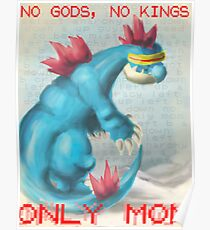 No Gods, No Kings, Only 'Mon Poster