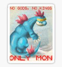 No Gods, No Kings, Only 'Mon Sticker