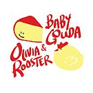 Baby Gouda + Olivia Rooster by kidwithoutcause