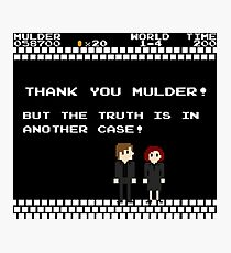 Thank You Mulder ! Photographic Print