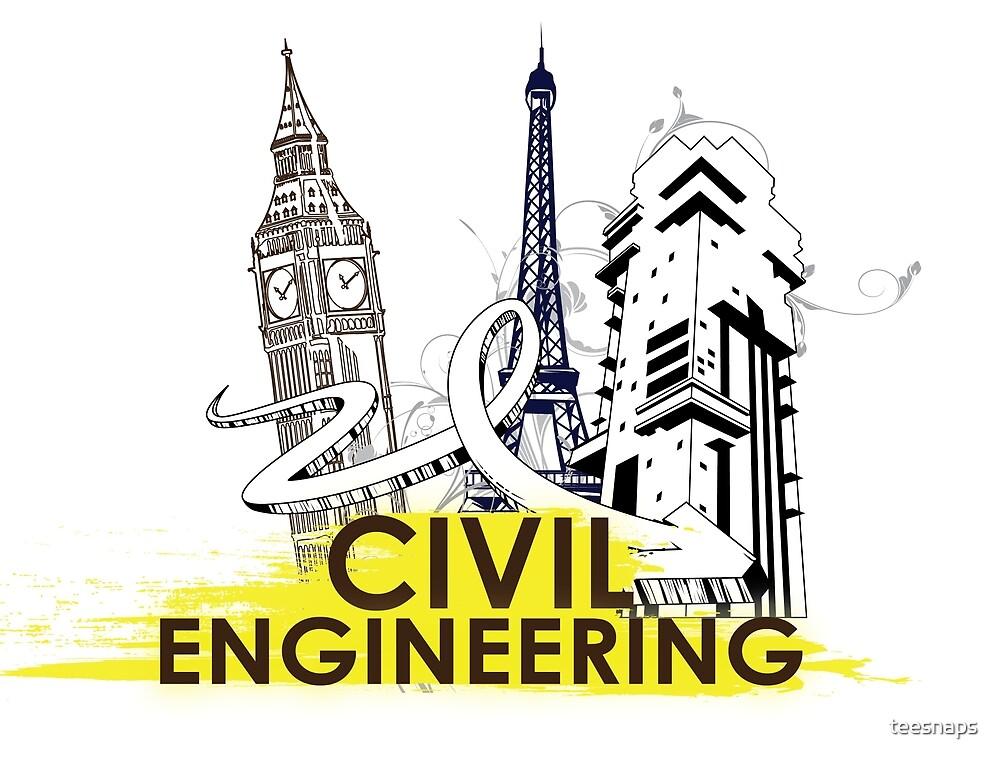 Civil Engineering! by teesnaps