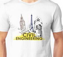 Civil Engineering! Unisex T-Shirt