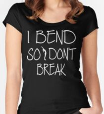 Yoga - I bend so I don't break Women's Fitted Scoop T-Shirt
