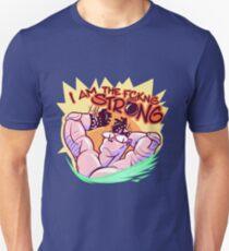 I AM THE FCKNG STRONG Unisex T-Shirt