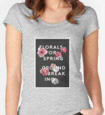 """""""Florals? For spring? Groundbreaking."""" Women's Fitted Scoop T-Shirt"""