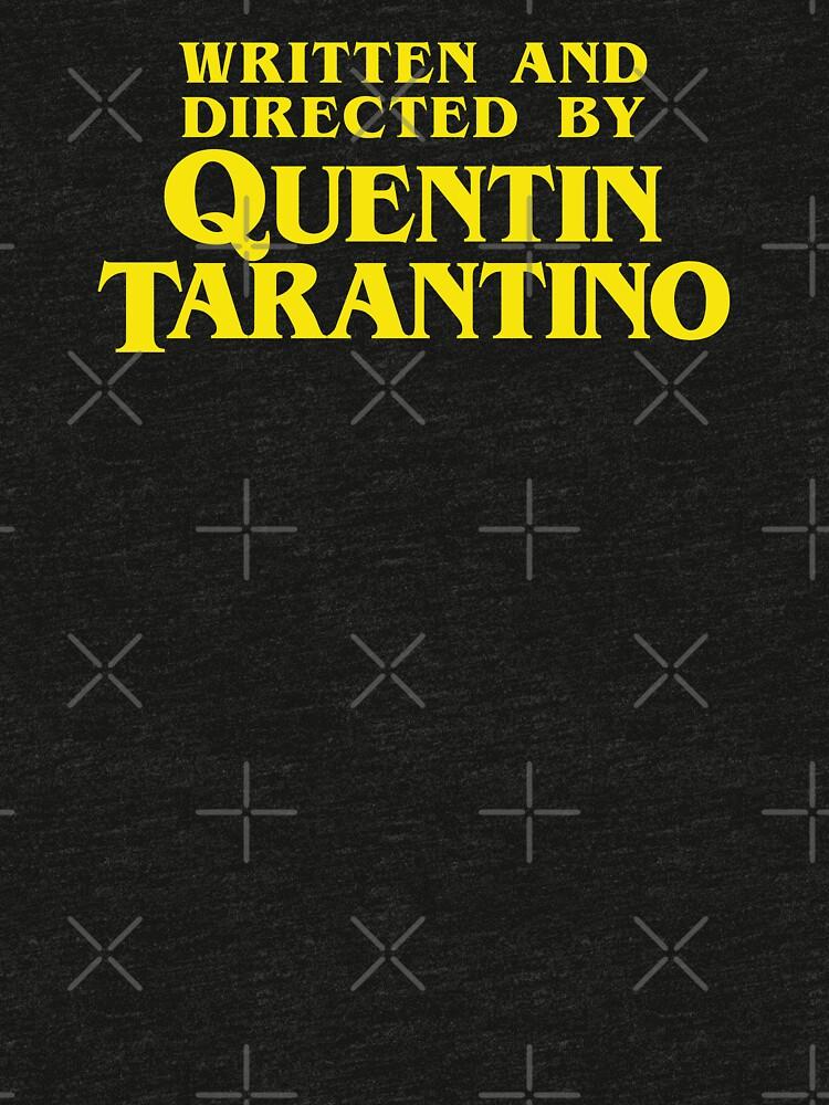 Escrito y dirigido por Quentin Tarantino de drtees