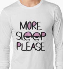 Sleep Please Long Sleeve T-Shirt