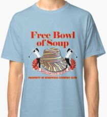 Caddyshack- Free bowl of soup with Hat Classic T-Shirt