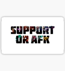 Suport or Afk? Sticker