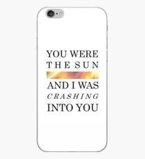 You Were The Sun iPhone Case