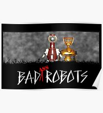 Baaaad Robots Poster