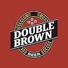 Double Brown - Nectar of the Gods by YardWorkDesigns