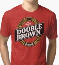 Double Brown - Nectar of the Gods Tri-blend T-Shirt
