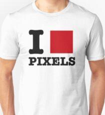 I [] Pixels. Unisex T-Shirt