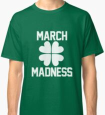 March Madness - St. Patrick's Day Classic T-Shirt