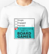 In A Relationship With My Board Games T-Shirt