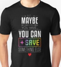 Maybe you can SAVE something else Slim Fit T-Shirt