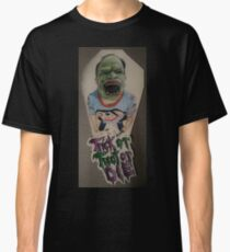 Trick or Treat or Die Classic T-Shirt
