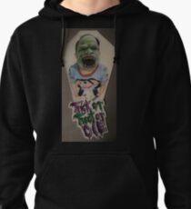 Trick or Treat or Die Pullover Hoodie