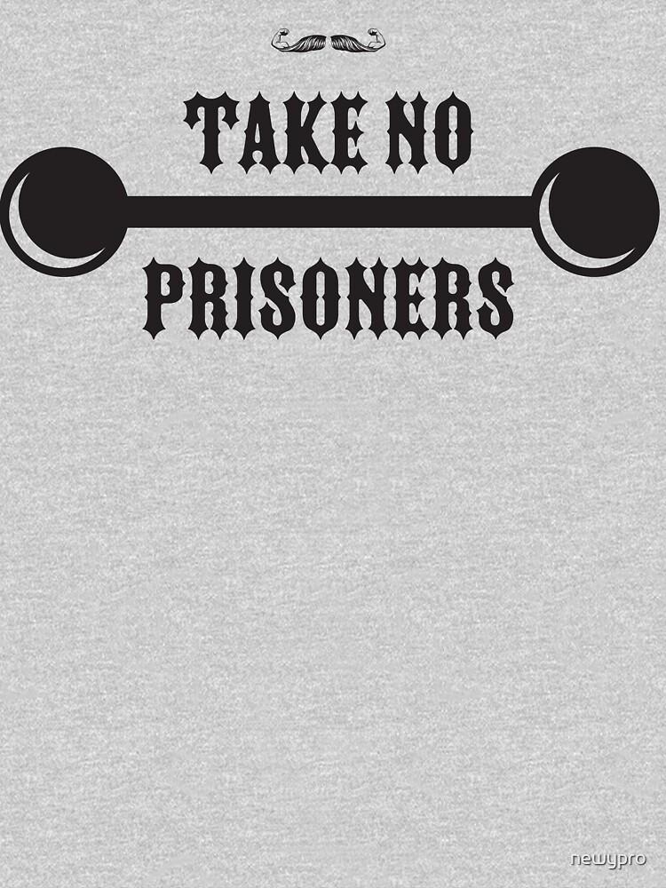 Take No Prisoners - Concrete Tee by newypro