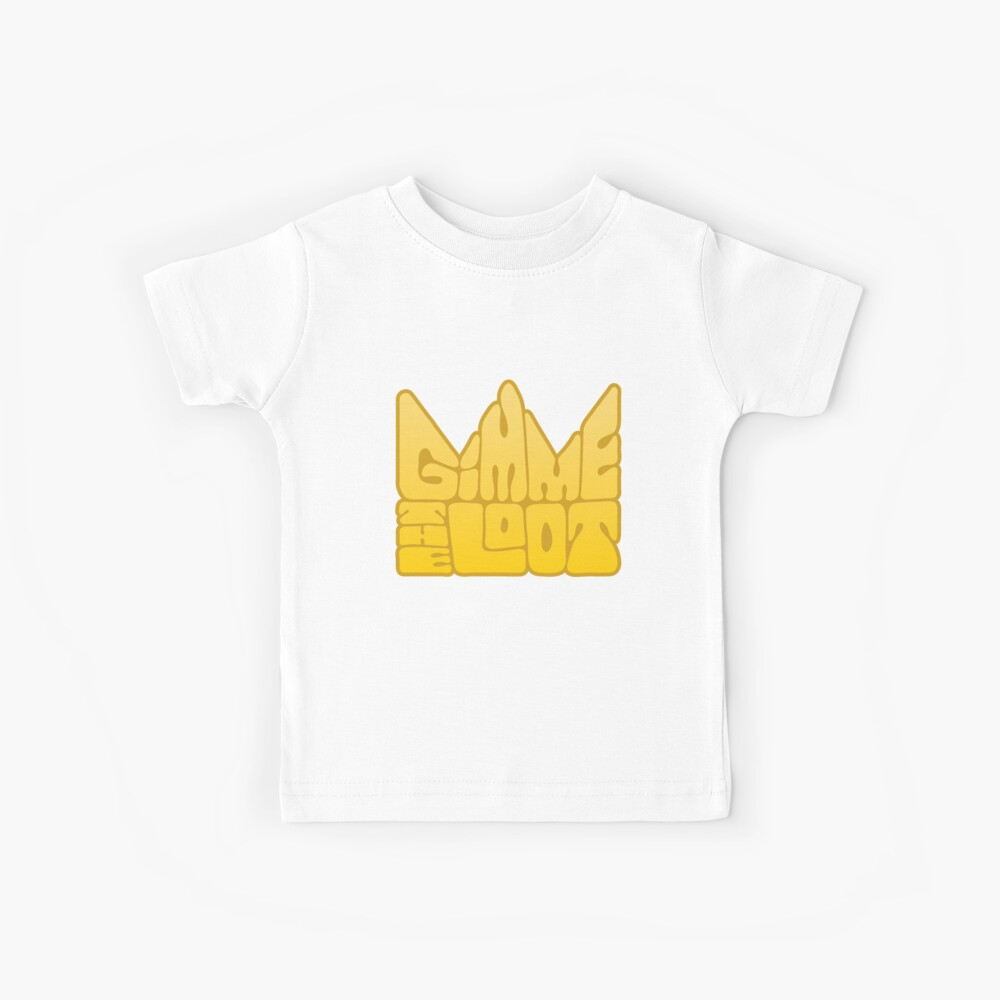 gib mir die Beute Kinder T-Shirt