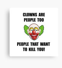 Clown Kill Canvas Print