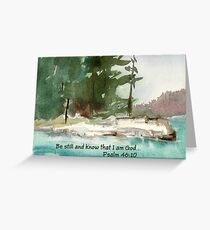 Still Small Voice- Psalm 46:10 Greeting Card