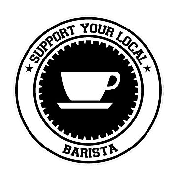 Support your Local Barista by zaktravel99