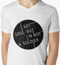 I Got Soul But I'm Not a Soldier Men's V-Neck T-Shirt