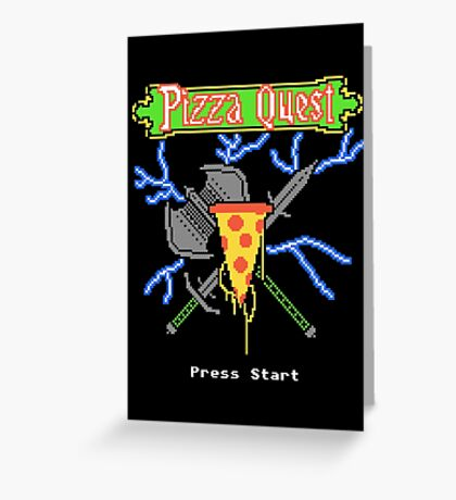 Pizza Quest Greeting Card