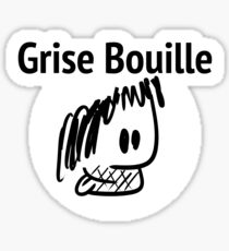 Ptilouk.net - Grise Bouille Sticker