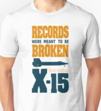Records were meant to be broken T-Shirt